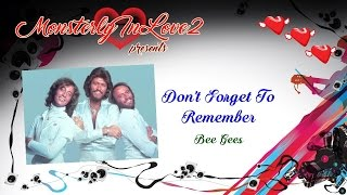 Bee Gees Don t Forget To Remember Me