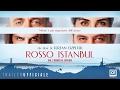 ROSSO ISTANBUL (2017) di Ferzan Ozpetek- Trailer ufficiale ITA HD