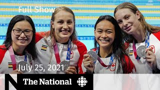 CBC News: The National   Canada's 1st Tokyo 2020 gold, B.C. wildfires, Pandemic pets