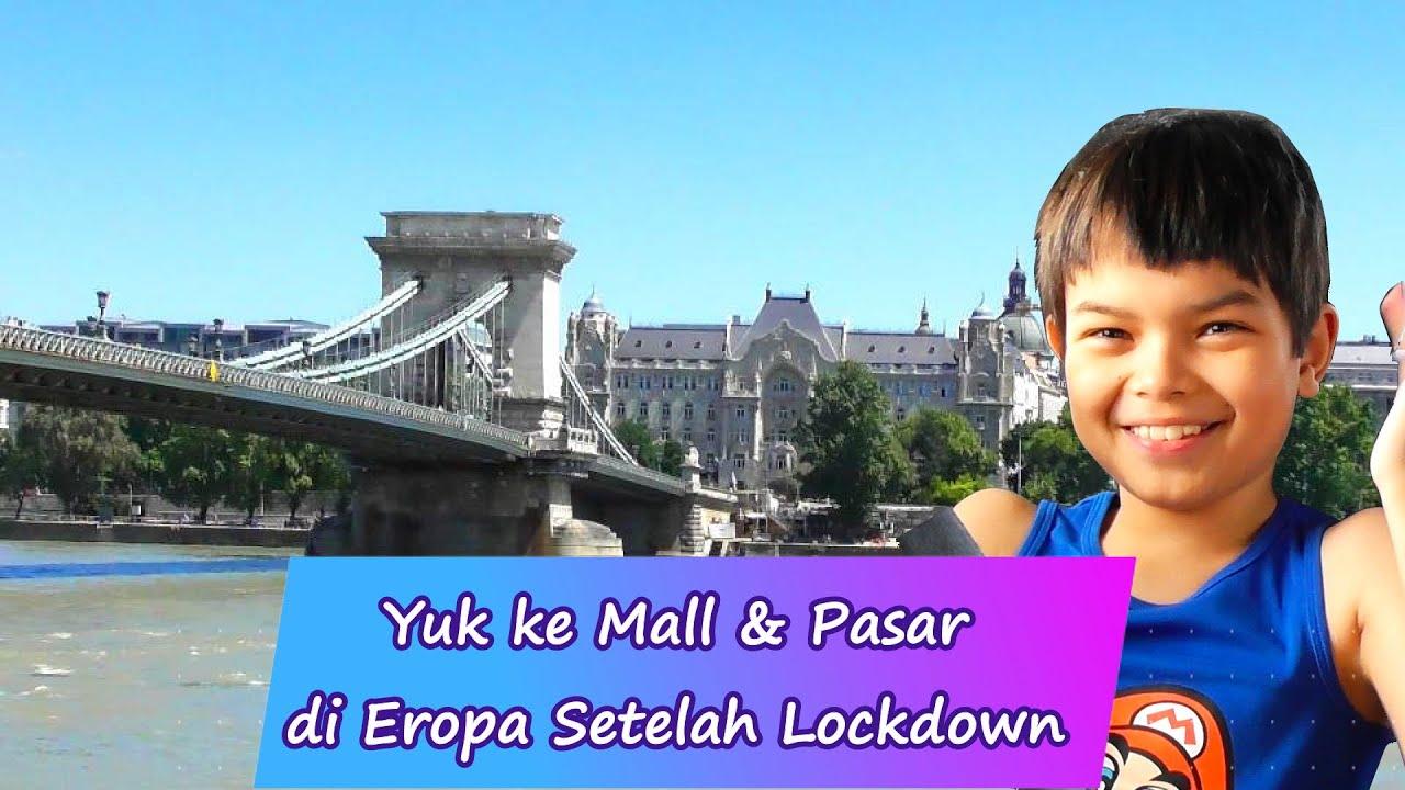 Pertama ke Mall dan Pasar Budapest Setelah Lockdown || Pasar Hongaria Tutup Setiap Hari Minggu?