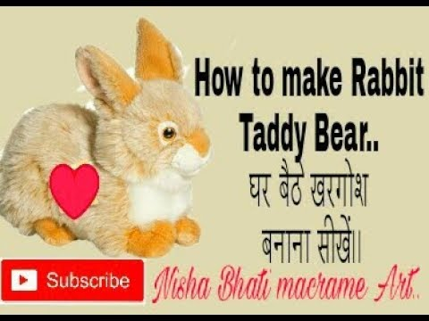 how to make .. rabbit.taddy bear..beautiful design ..simple design