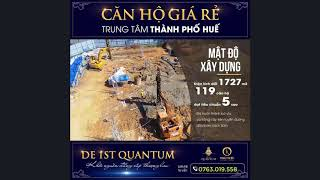 Dự Án Căn Hộ Bậc Nhất Tại Huế, De 1st QuanTum, Giá Ưu Đãi Mùa COVID-19