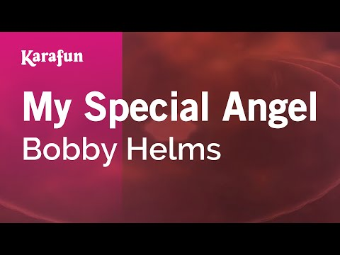 Karaoke My Special Angel - Bobby Helms *