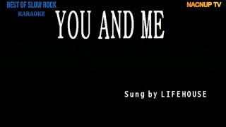 You And Me KARAOKE VERSION  -Lifehouse/Karaoke Lyrics/Karaoke Songs/
