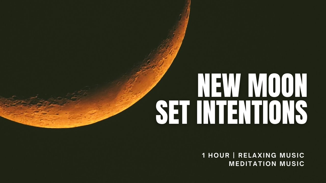 New Moon Meditation Relaxing Music New Moon Youtube