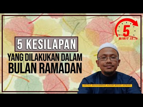 5 Minit Jer Ep 18: Lima kesilapan yang dilakukan pada Bulan Ramadan