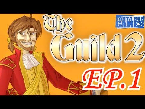 LE COCO BONGO !!! - The Guild 2 - ep.1 (Avec Bob Lennon)