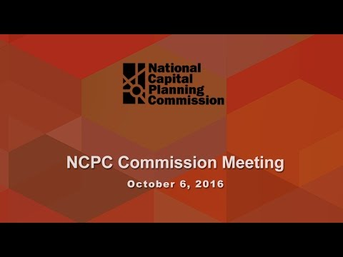 National Capital Planning Commission (USA) Meeting, October 6, 2016