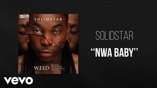Скачать Solidstar Nwa Baby Official Audio Ft 2 Face