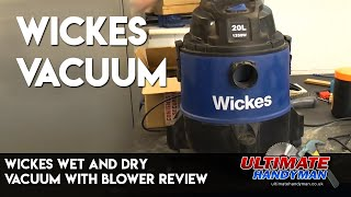 Wickes wet and dry Vacuum with blower review