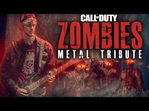 METAL TRIBUTE: CALL OF DUTY - ZOMBIES