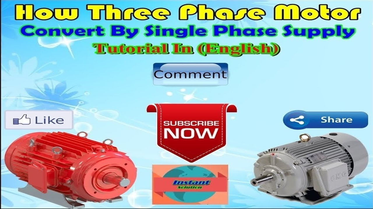Easy Convert: 3 Phase Motor 380 Volt To Single Phase 220 Volt ...