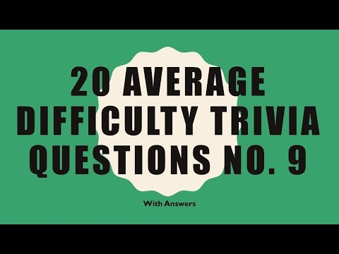 20 Trivia Questions No. 9 (General Knowledge)