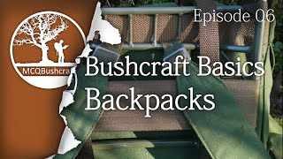 Bushcraft Basics Ep06 - Choosing a Backpack