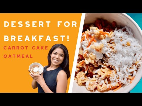 healthy-dessert-for-breakfast!-carrot-cake-oatmeal-recipe-|-easy,-delicious-plant-based-breakfast