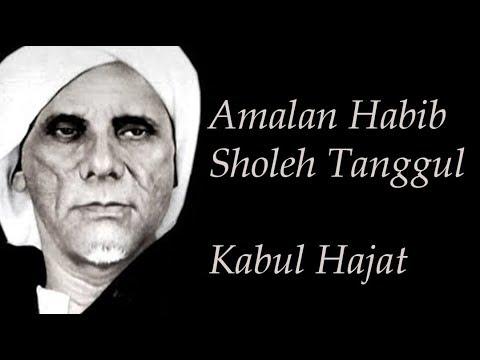 Amalan Kabul Hajat Ijazah Habib Sholel Tanggul