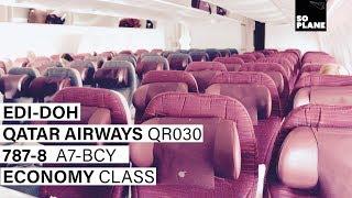 QATAR AIRWAYS   Edinburgh - Doha   787-8   Trip Report