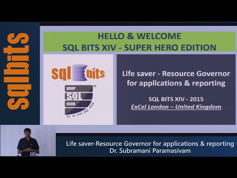 Dr Subramani Paramasivam's speech on Resource Governor for Applications & Reporting in SQLBITS XIV