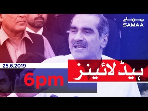 Samaa Headlines - 6 PM -25 June 2019