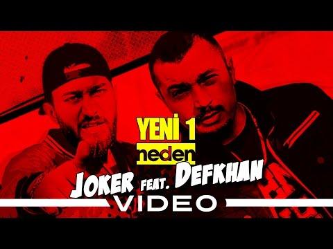 Joker feat. Defkhan - Yeni Bir Neden (Official Video)