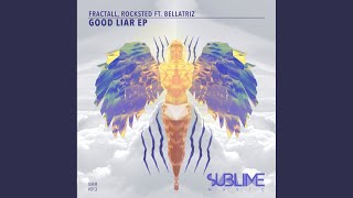 Good Liar (Original Mix)