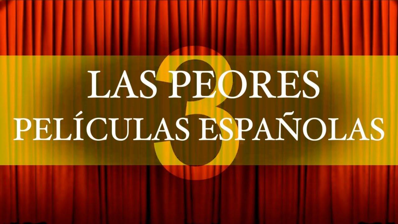 Peores películas españolas Maxresdefault