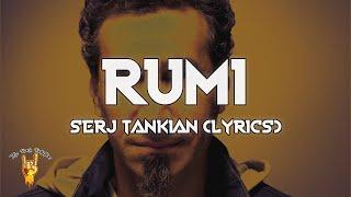 Serj Tankian - Rumi (Lyrics) - The Rock Rotation