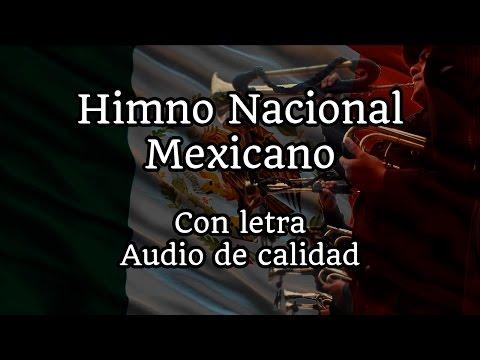Himno Nacional Mexicano (Completo, con letra y audio HQ)