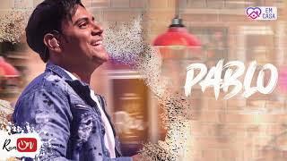 PABLO | LANÇAMENTO 2020 | MÚSICAS NOVAS Images