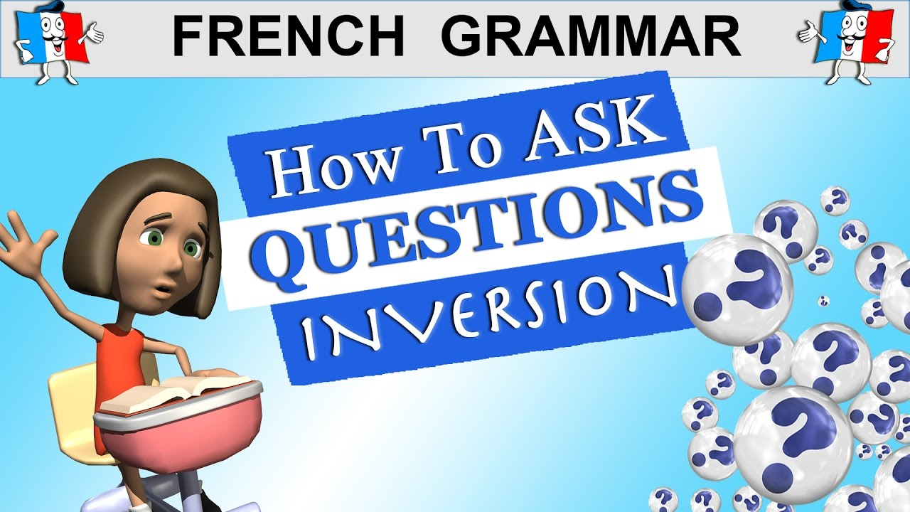 french questions Questions are an essential part of any conversation, and being able to properly formulate a question in french is an extremely important part of your learning.