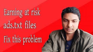 How to Fix ads.txt File in 2 Minutes/Earning at Risk ads.txt file/ Mp3