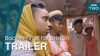 Back In Time For Brixton: Trailer - BBC Two