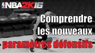 NBA 2K16 : Comprendre les nouveaux paramètres défensifs