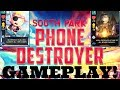 South Park Phone Destroyer MOBILE! Deckhand Butters! Storyteller Jimmy! ios, android