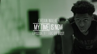 Jordan Walker - My Time is Now -  Ep1