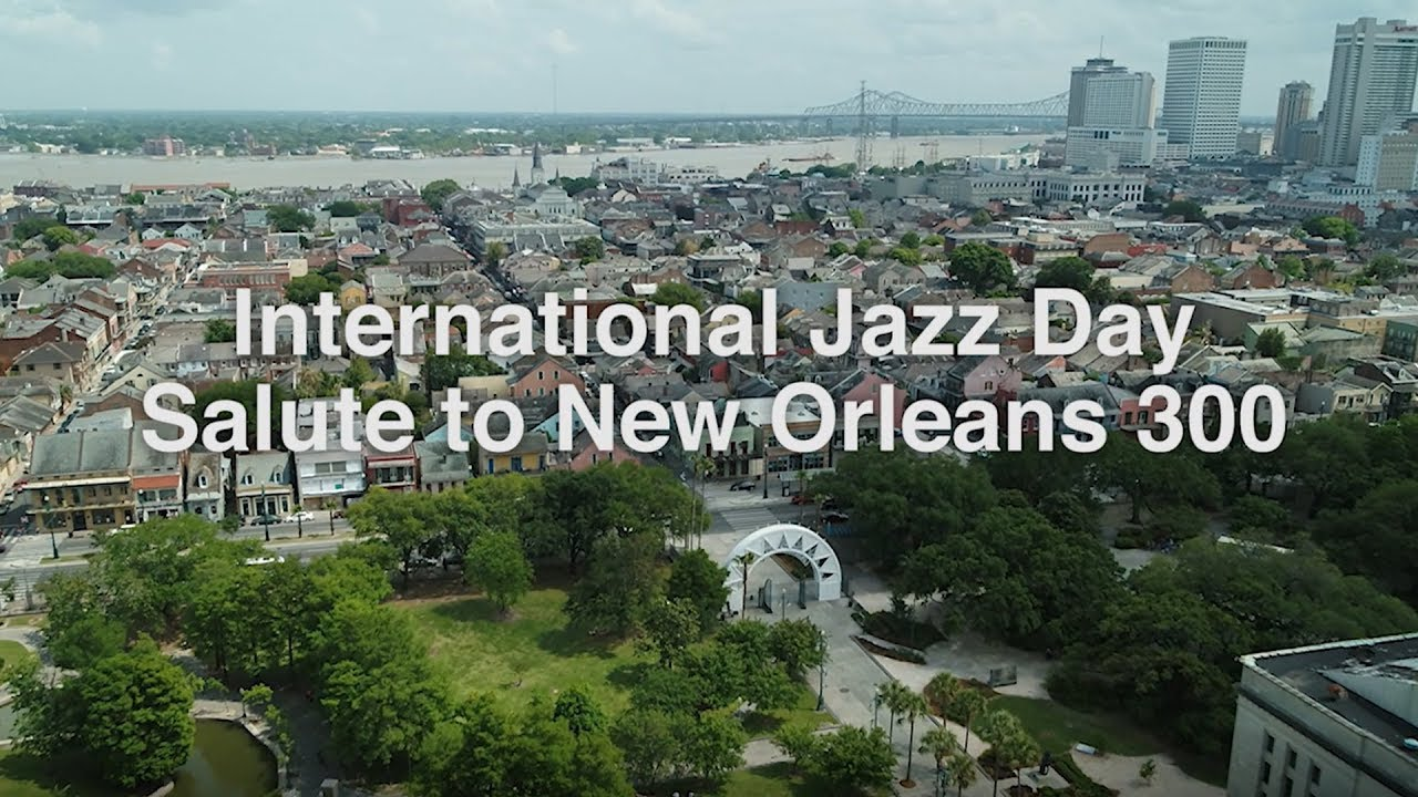 International Jazz Day Salute to New Orleans Concert
