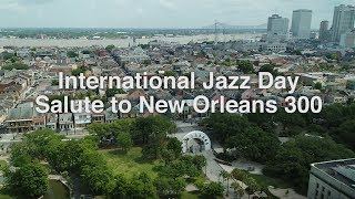 �������� ���� International Jazz Day Salute to New Orleans Concert ������