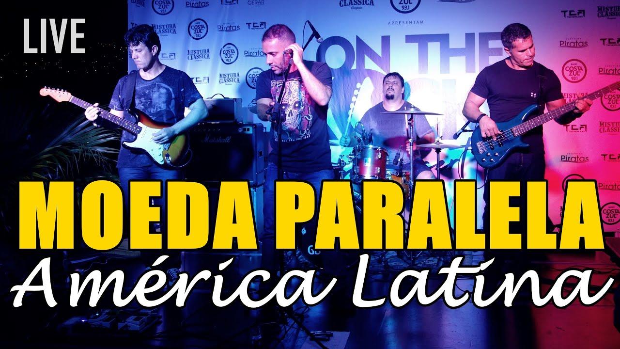 MOEDA PARALELA - América Latina (ao vivo no On The Rocks In Concert 2019)