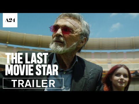 The Last Movie Star    HD  A24