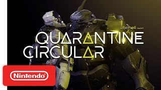 Quarantine Circular - Announcement Trailer - Nintendo Switch