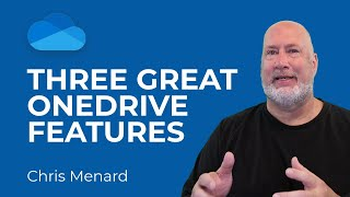 Three Great OneDrive Tips and Features | Microsoft OneDrive Tips and Tricks by Chris Menard screenshot 4