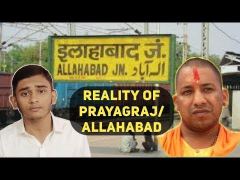Reality of Prayagraj/Allahabad | Yogi fooling people - by Wali Rahmani