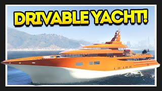 THE DRIVABLE SUPER YACHT!! (GTA 5 Mods)