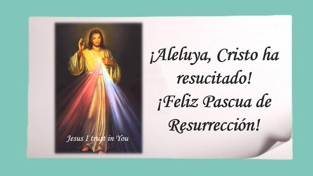 Cristo ha resucitado! ¡Aleluya, ¡Feliz Pascua de Resurrección! - YouTube