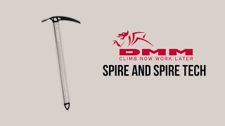 DMM - Spire and Spire Tech Axes