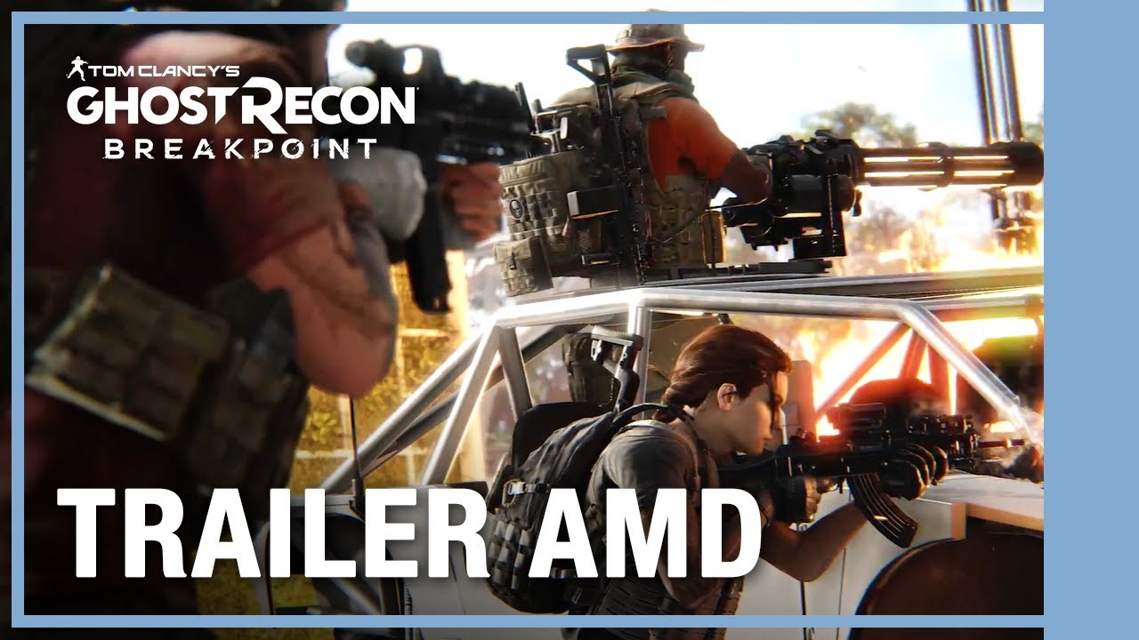 UBISOFT BRASIL - TECNOLOGIAS AMD - Ghost Recon Breakpoint