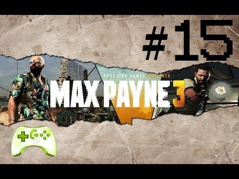 Max Payne 3 Oynuyoruz #15 - ( Bi Bitmediniz Gitti )