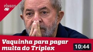 Lula faz vaquinha para pagar multa do triplex