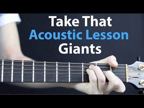 Take That - Giants: Acoustic Guitar Lesson EASY