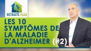 Les 10 symptômes de la maladie d'Alzheimer : Conseils Retraite Plus
